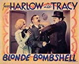 Bombshell POSTER Movie (1933) Style A 11 x 14 Inches - 28cm x 36cm (Jean Harlow)(Lee Tracy)(Frank Morgan)(Franchot Tone)(Pat O'Brien)(Una Merkel)(Ted Healy)