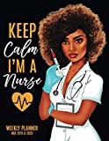 Keep Calm I'm A Nurse: 18 Months Weekly