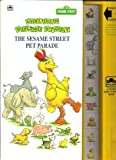 img - for Sesame Street Pet Parade (Deluxe Sound Story) by Golden (1991-08-03) book / textbook / text book
