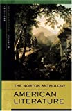 The Norton Anthology of American Literature, Vol. B: 1820 to 1865