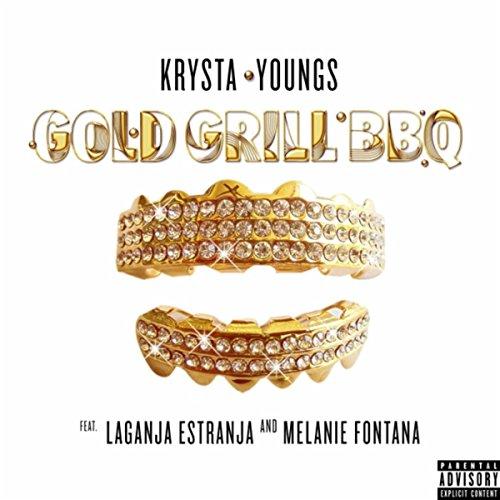 Gold Grill BBQ (feat. Laganja Estranja & Melanie Fontana) [Explicit] (Melanie Gold)