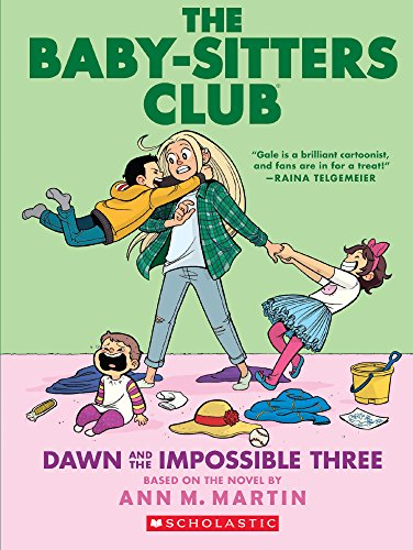 Dawn And The Impossible Three (Baby-Sitters Club Graphix #5) (Turtleback School & Library Binding Edition)