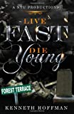 Live Fast Die Young, Kenneth Hoffman, 1497347157