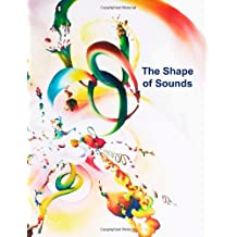 The Shape of Sounds
