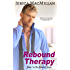 Rebound Therapy (Rebound Series Book 1)