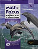 Math in Focus Singapore Math: Course 3 A - Teacher's Edition