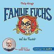 Familie Fuchs auf der Flucht (Geschichten aus Bad Dreckskaff 3) | Philip Ardagh