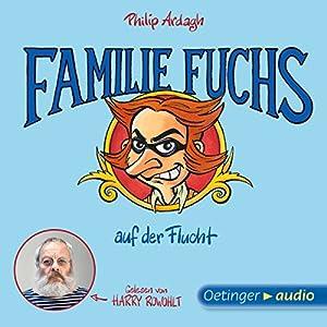 Familie Fuchs auf der Flucht (Geschichten aus Bad Dreckskaff 3) Hörbuch