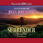 Surrender Hörbuch von Joan Johnston Gesprochen von: Julia Gibson