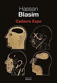 Cadavre expo, Blasim, Hassan