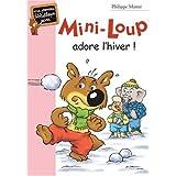 MINI-LOUP T.08 : ADORE L'HIVER