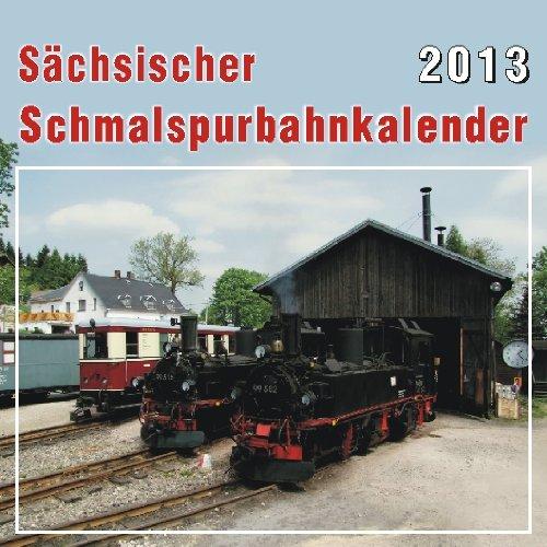 Sächsischer Schmalspurbahnkalender 2013