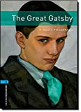 Oxford Bookworms Library: Stage 5: The Great Gatsby