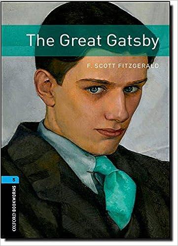 Oxford Bookworms Library: Level 5:: The Great Gatsby por F. Scott Fitzgerald epub