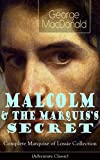 MALCOLM & THE MARQUIS'S SECRET: Complete Marquise of Lossie Collection (Adventure Classic): The Fisherman's Lady
