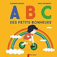 ABC des petits bonheurs par Élisabeth Coudol