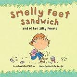 Smelly Feet Sandwich, Allia Zobel-Nolan, 1589258363