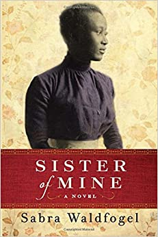 Book Sister of Mine: A Novel