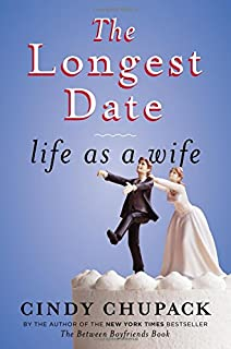 Book Cover: The Longest Date: Life as a Wife