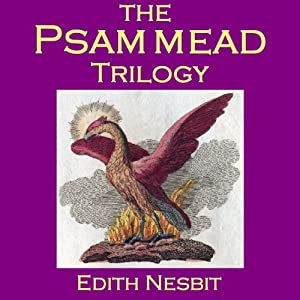 The Psammead Trilogy Hörbuch