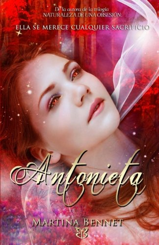 Antonieta: Ella se merece cualquier sacrificio. (Spanish Edition) pdf