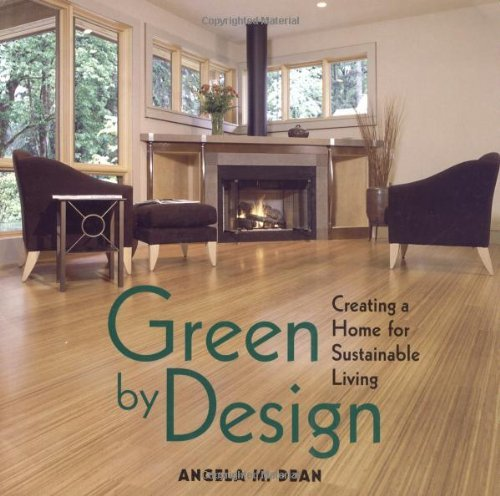 Cheap  Green By Design: Creating a Home for Sustainable Living