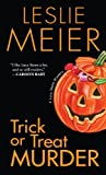 Trick or Treat Murder by Leslie Meier front cover