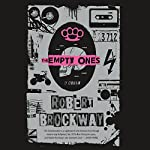 The Empty Ones: A Novel: The Vicious Circuit, Book 2 | Robert Brockway