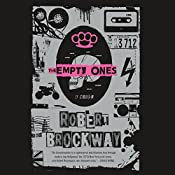 The Empty Ones: The Vicious Circuit, Book 2 | Robert Brockway