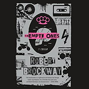 The Empty Ones: A Novel Audiobook