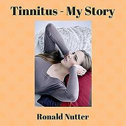 Tinnitus: My Story