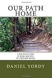 Our Path Home, Daniel Yordy, 1480094404