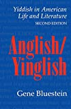img - for Anglish/Yinglish: Yiddish in American Life and Literature, Second Edition book / textbook / text book