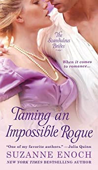 Taming an Impossible Rogue (Scandalous Brides Book 2) by [Enoch, Suzanne]