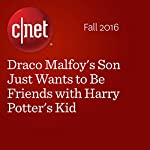 Draco Malfoy's Son Just Wants to Be Friends with Harry Potter's Kid | Gael Fashingbauer Cooper