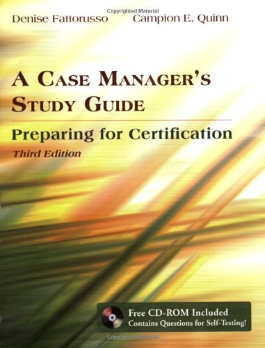 A Case Manager's Study Guide: Preparing for Certification (Case Certification)