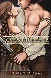 Love's True Fate