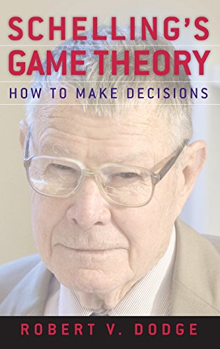 Schelling's Game Theory: How to Make Decisions