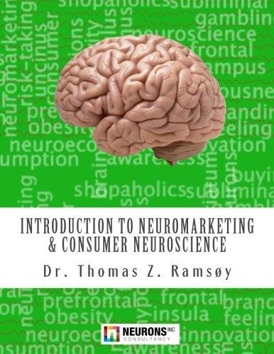 Introduction to Neuromarketing & Consumer Neuroscience