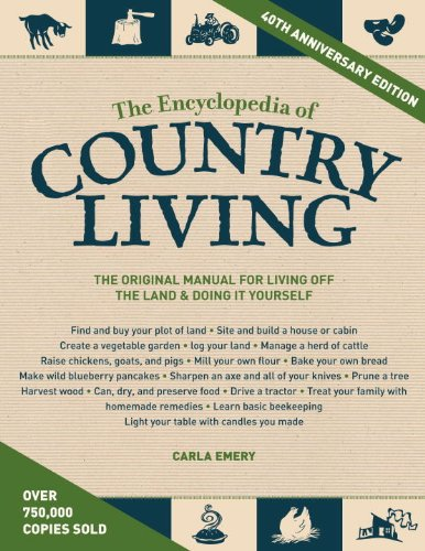 The Encyclopedia of Country Living, 40th Anniversary Edition by [Emery, Carla]