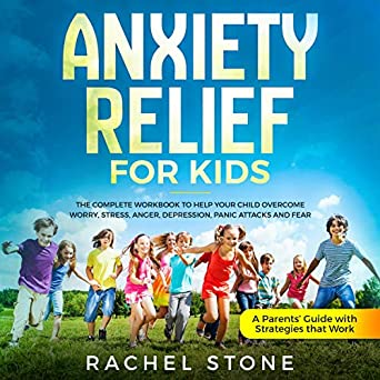 Amazon com: Anxiety Relief for Kids: The Complete Workbook
