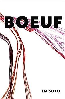 Boeuf (Spanish Edition) by [Soto, JM, Soto, Jesús Miguel]