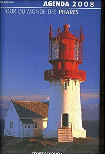 Agenda 2008 : Tour du monde des phares: 9782353570140 ...