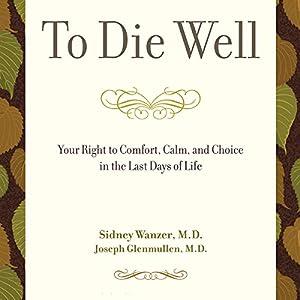 To Die Well Audiobook