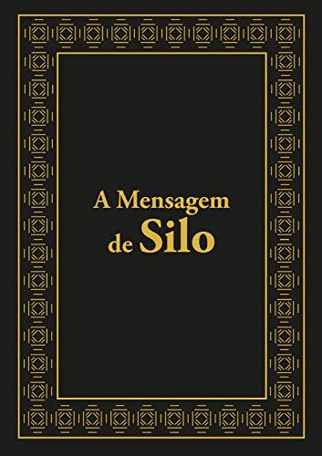 A mensagem de Silo