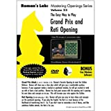 Roman's Chess Labs: Vol. 23, The Easy Way to Play the Grand Prix and Reti Opening DVD