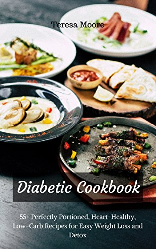 Diabetic cookbook 55 perfectly portioned heart healthy low carb diabetic cookbook 55 perfectly portioned heart healthy low carb recipes forumfinder Images