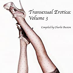Transexual Erotica, Volume 3