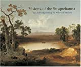 Visions of the Susquehanna, Rob Evans, 0978686918