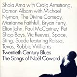 Twentieth Century Blues: Songs of Noel Coward